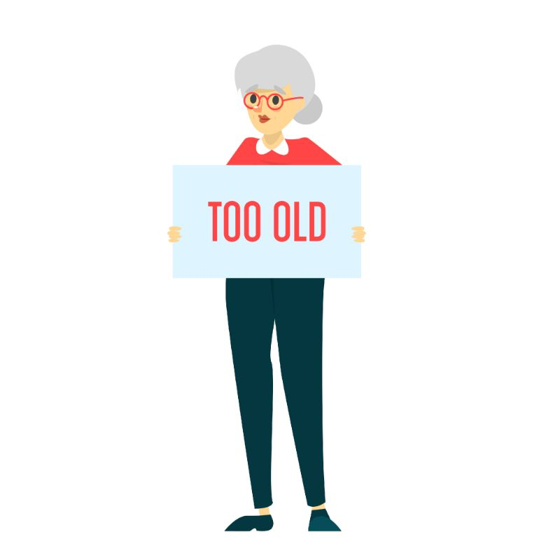 """vector graphic of elderly women holding sign that says """"too old"""""""